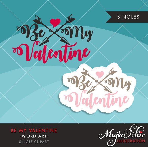 Valentine Clipart Valentine S Day Word Art Be My Etsy Valentines Day Words Valentine Clipart Valentine Words