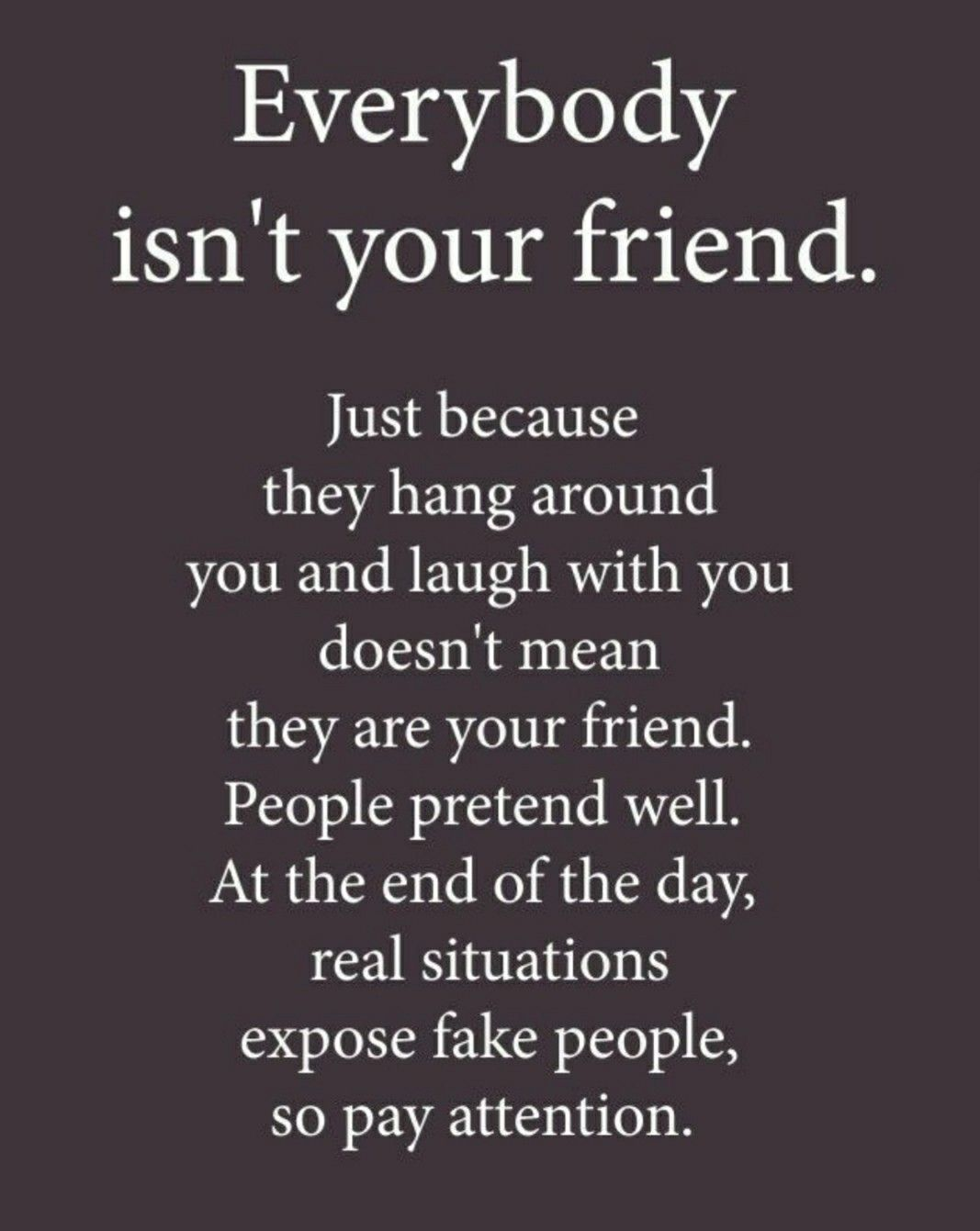Quotes to live by quotes on fake friends quotes