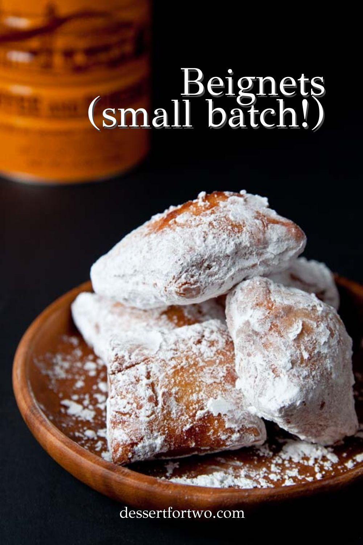 Beignets Recipe (small batch recipe) - Beignets New Orleans recipe