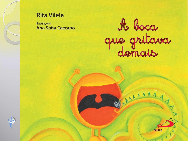 A Boca Que Gritava Demais Livros Livros De Historia Infantil