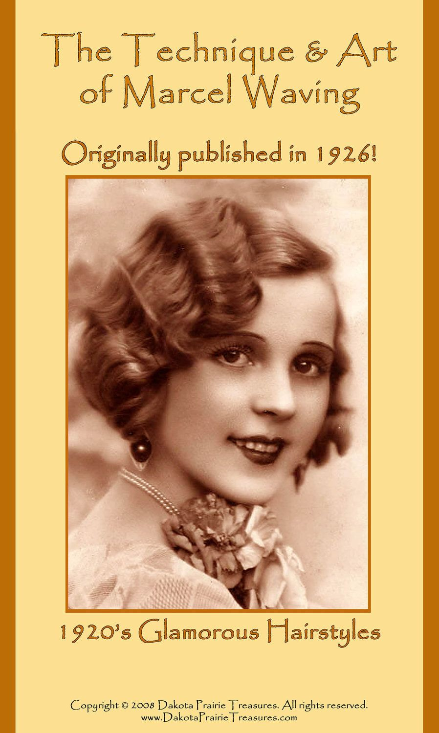 Flapper Hairstyles iconic 1920s inspired hairstyles 1926 Hairstyles Book Roaring 20s Flapper Marcel Wave Hair Styles Diy Beautician Reenactment