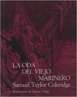 Coleridge Samuel Taylor La Oda Del Viejo Marinero P Col Oda Sinopsis No Disponible Marinero Viejitos Literatura