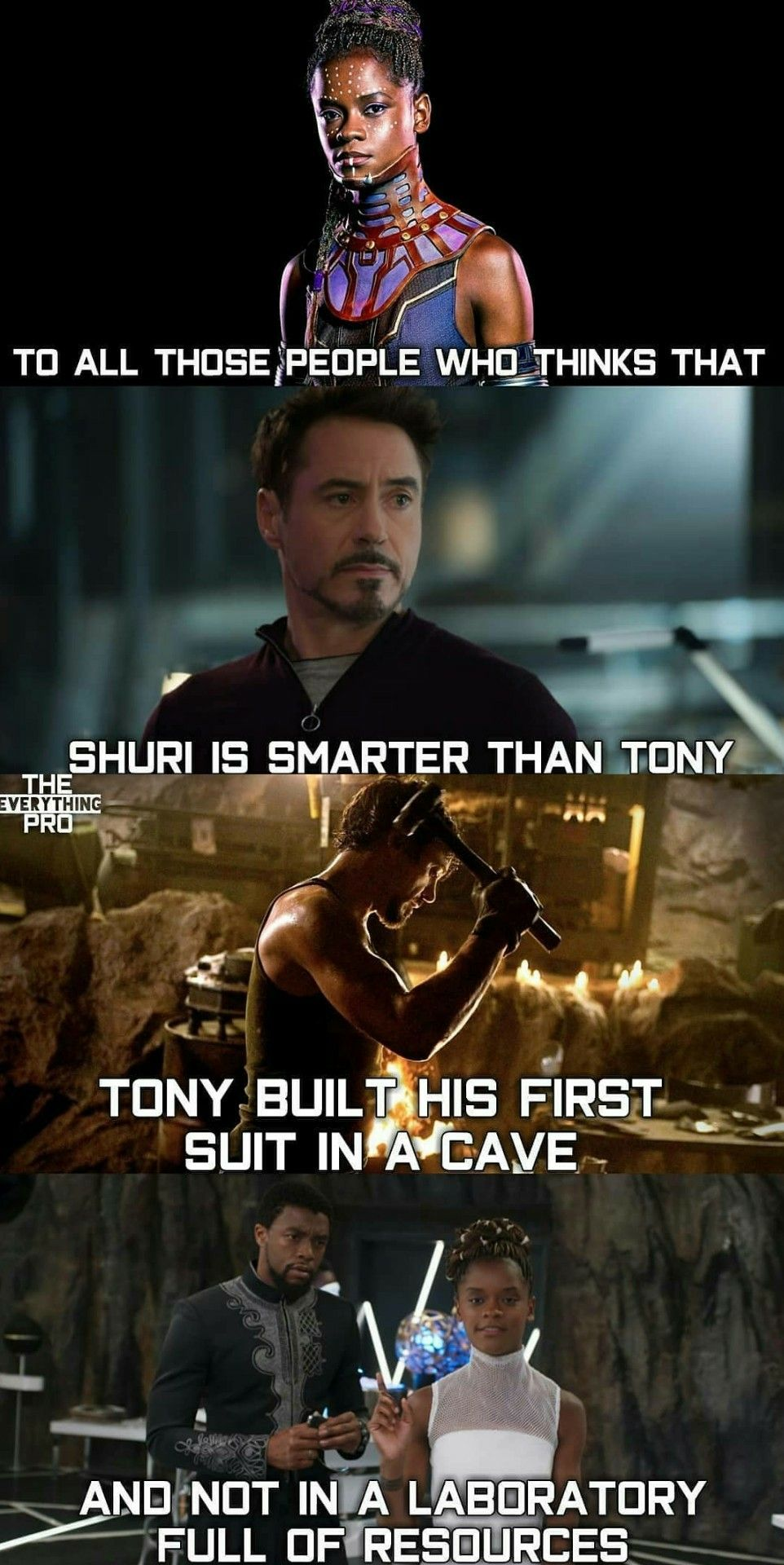 I Dunno While Tony Is Very Intelligent Shuri Was Raised In A More Advanced Society So I Would Say That She Wo Marvel Jokes Funny Marvel Memes Avengers Funny