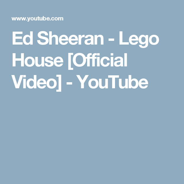 Ed Sheeran   Lego House [Official Video]   YouTube