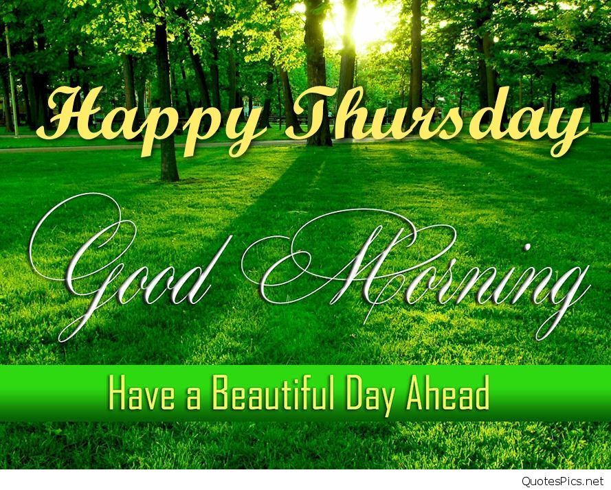 Happy Thursday Good Morning Thursday Images Good Morning Happy Thursday Happy Thursday Images