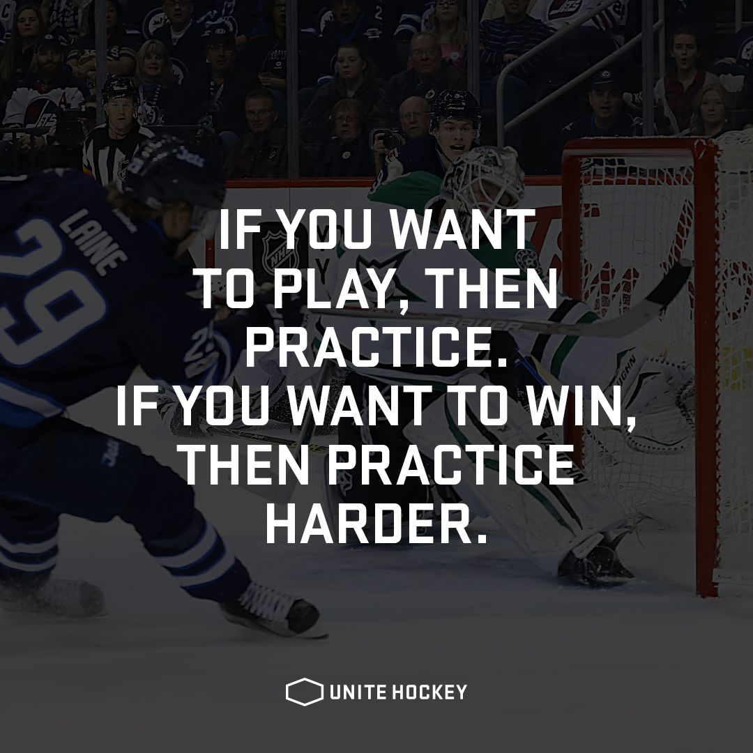 If you want to play then practice if you want to win then