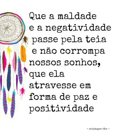 Apanhador De Sonhos Tumblr Mensagens Quotes Positivity E Sayings