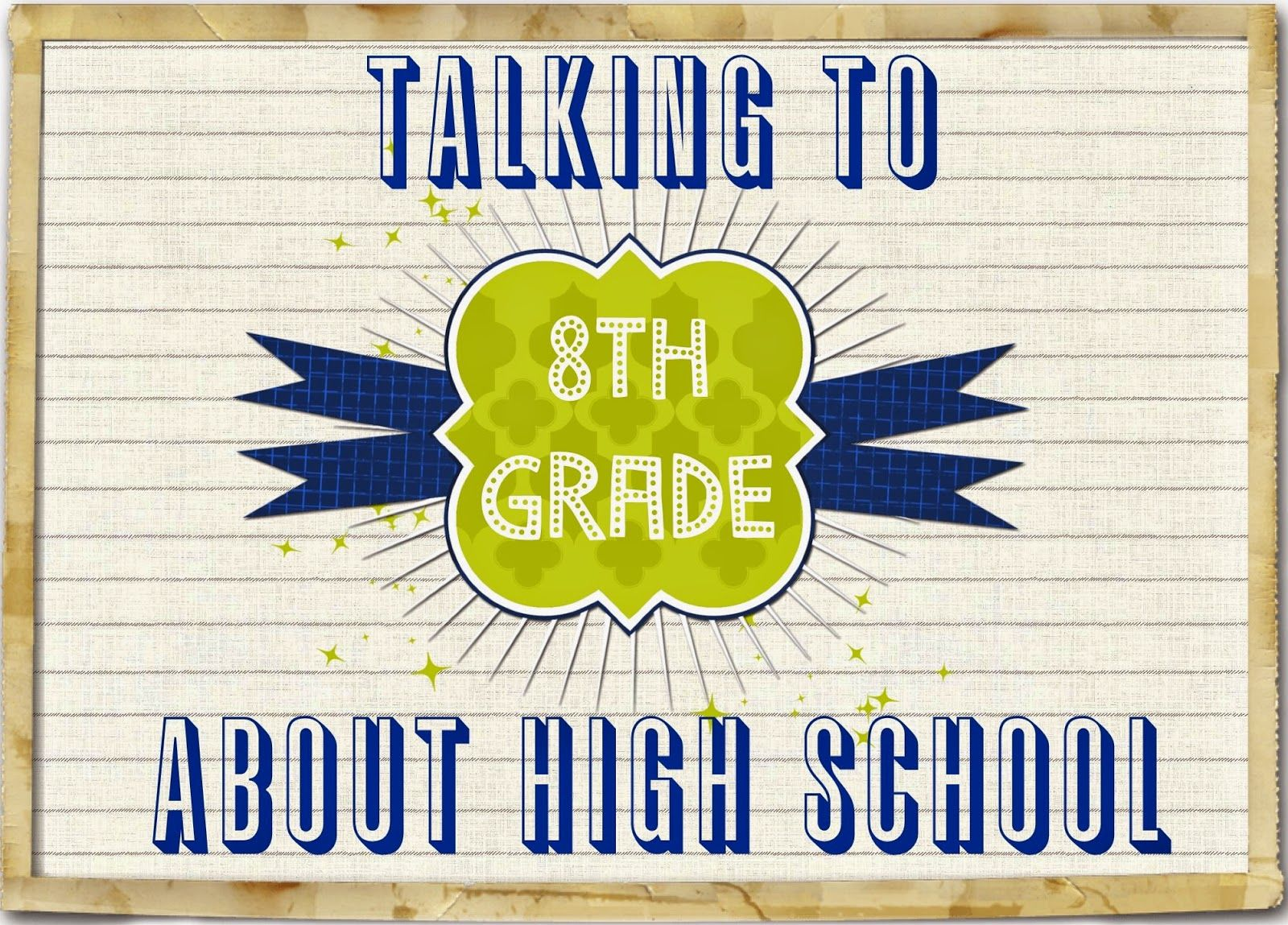 Talking To 8th Graders About High School