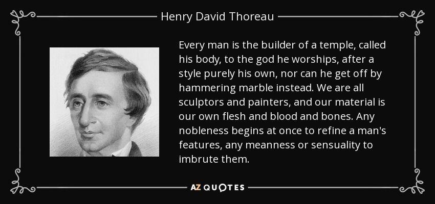 Henry David Thoreau Quote Henry David Thoreau Quotes Henry David Thoreau Thoreau Quotes