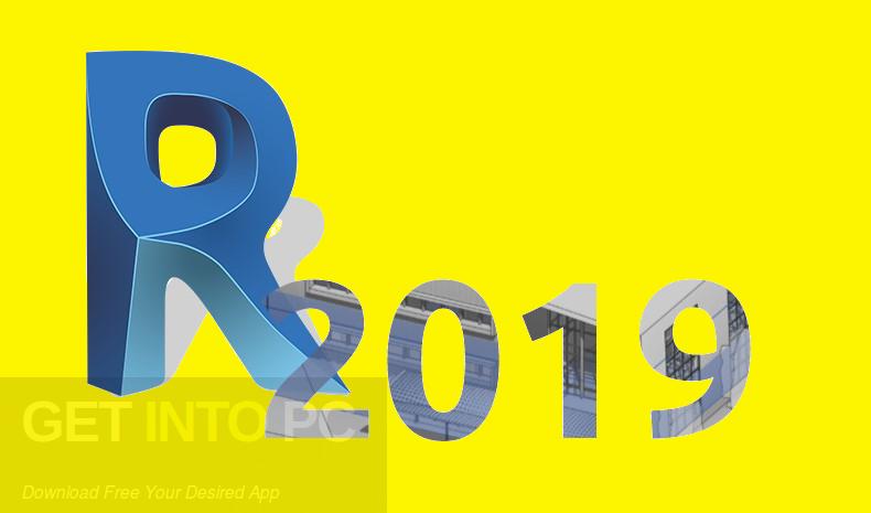 Autodesk Revit 2019 x64 Free Download Latest Version for