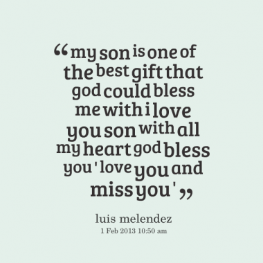Miss You And Love You Quotes Brilliant Miss My Son Quotes  Love You Son Quotes Httpinspirably