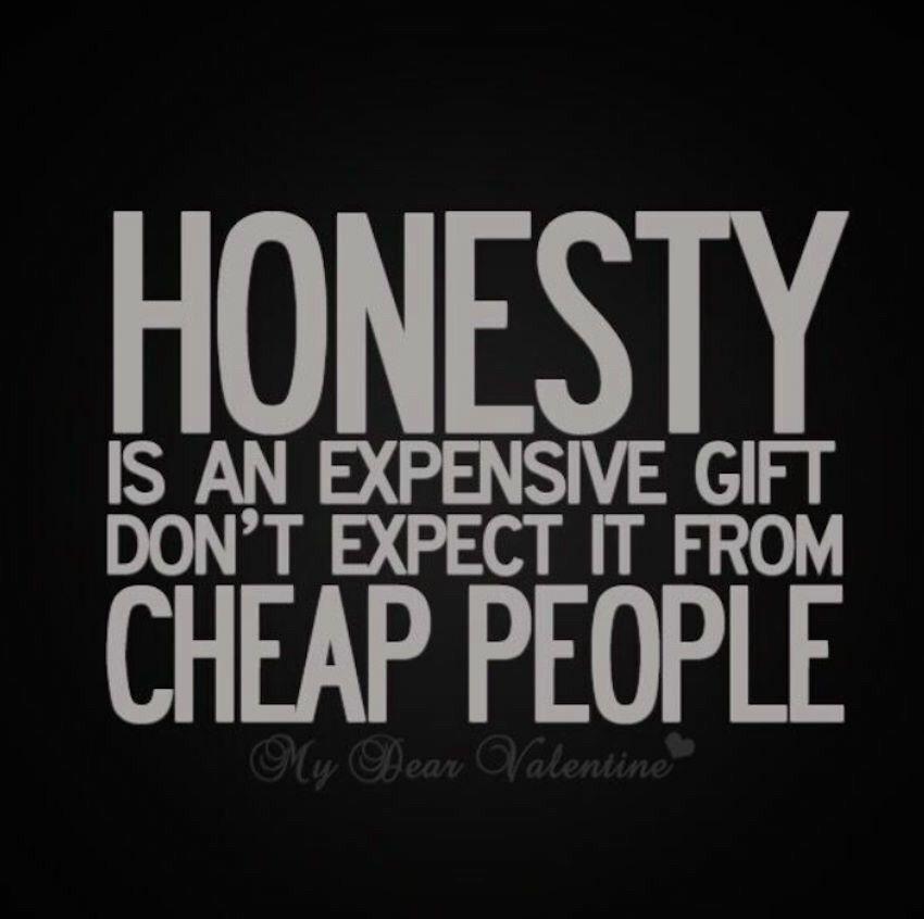 Quotes About Honesty Adorable Pindawn Driscoll On Random Stuff  Pinterest  Random Stuff Design Decoration