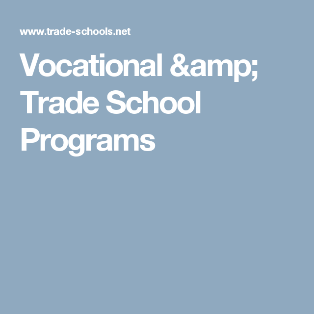 vocational trade school programs
