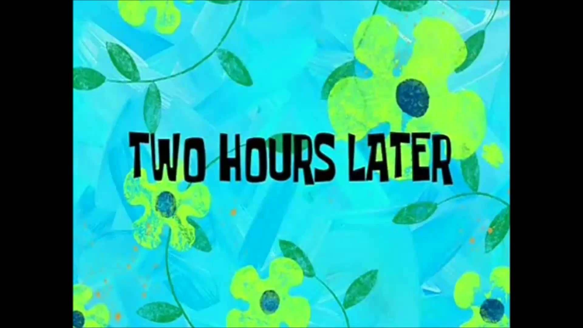 Spongebob 2 hours later youtube