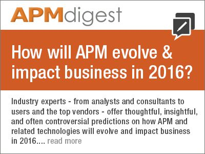 How will APM evolve & impact business in 2016? Experts offer thoughtful, insightful, even controversial predictions
