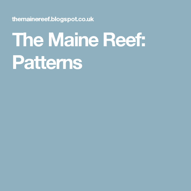 The Maine Reef: Patterns
