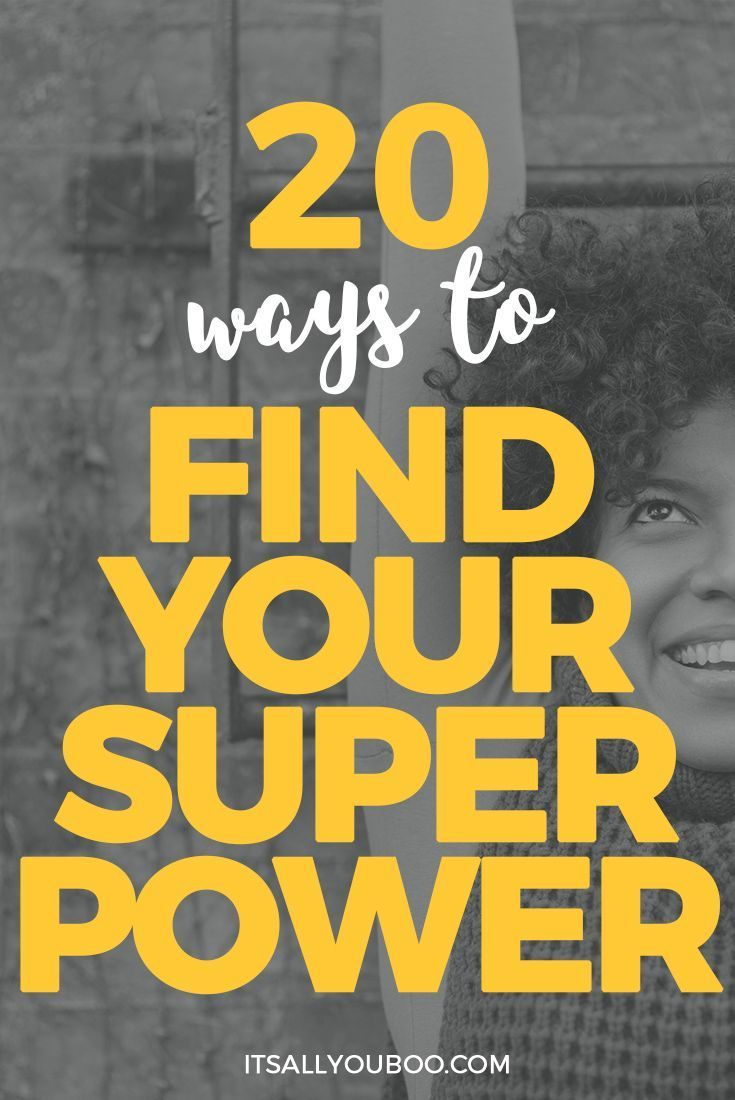 What S Your Superpower How To Find Your Strengths Super