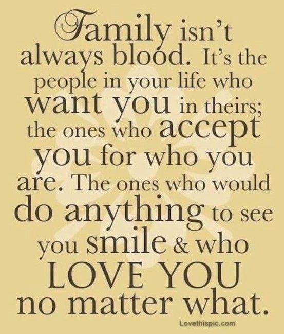 My definition of Fam Sometimes the people closest to you