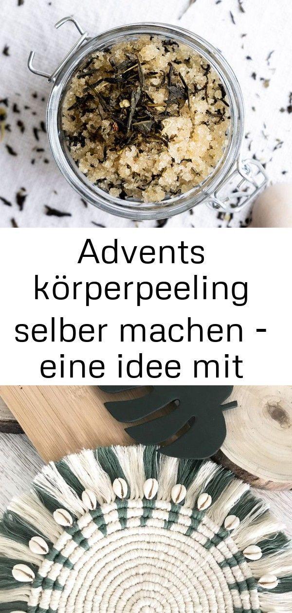 #Advents #eine #grünem #Idee #körperpeeling #machen #mit #selber #Tee Advents körperpeeling selber machen - eine idee mit grünem tee 4        DIY Geschenk: Advents Body Scrub selber machen - Idee mit grünem Tee | DIY Kosmetik aus Tee selber machen | Geschenkidee für Weihnachten Makramee Anleitung für Untersetzer, Tischset, Wanddeko; #Makramee, #Chalet8 Traumfänger Fliegenpilz,Tilda,Handarbeit,Landhaus,Vintage,Accessoire,Herbst,Igel,Tisch Deko #wanddekoselbermachen
