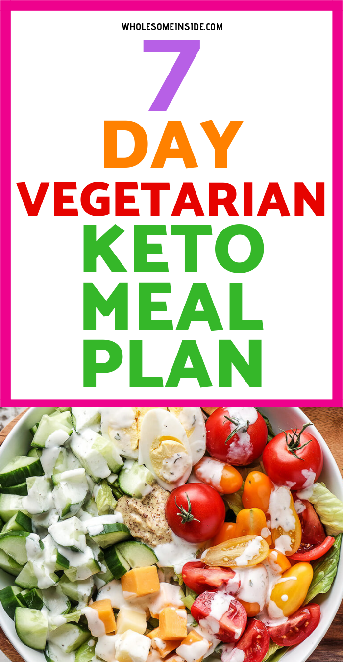 Veg Keto Meal Plan 7 Day Keto Meal Ketosis Ketogenic Diet Keto Meal Plan Keto Diet For Vegetarians Vegetarian Meal Plan