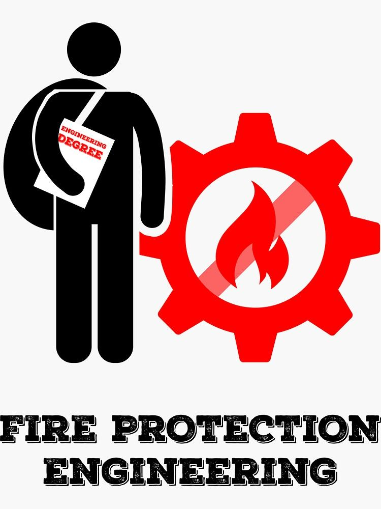 Engineering Degree Fire Protection Engineer Sticker By Mbnews Redbubble Fire Protection Engineering Fire Protection Engineering Degrees