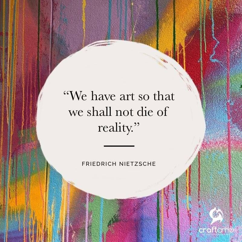 Friedrich Nietzsche Nietzsche Quotes Artist Quotes Creativity Quotes