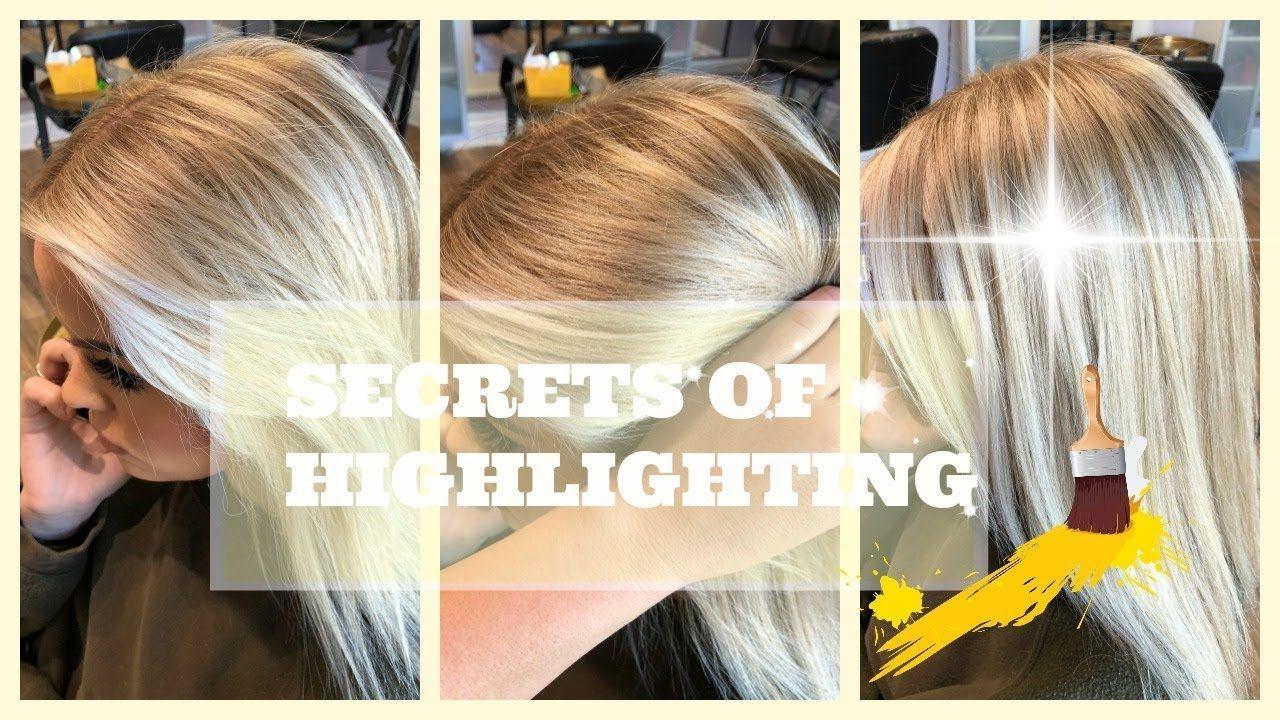 Secrets Of Highlighting Youtube Hair Hair Hair Pinterest