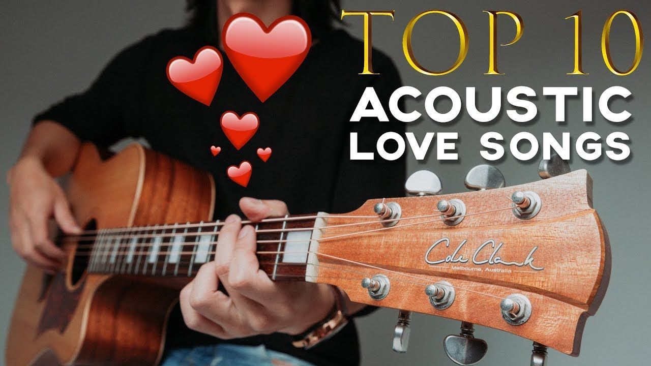 10 Best Love Songs To Play On Acoustic Guitar Guitarzero2hero Best Love Songs Love Songs Songs