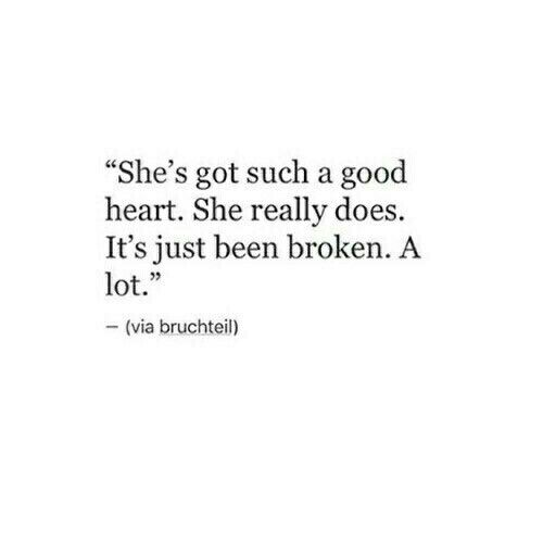 Broken heart isn't bad heart. No bad heart around, cause honey, heart is heart.. and no matter pieces, it's good, it's ART !