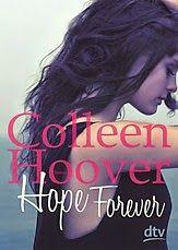 """Nach der tragischen Geschichte um die beiden Liebenden """"Will & Layken"""" erzählt Autorin Colleen Hoover in ihrem neusten Werk """"Hope Forever"""" eine dramatische und mitreißende Handlung, die erneut zu Tränen rührt und den Leser von Anfang bis Ende gefangen nimmt."""
