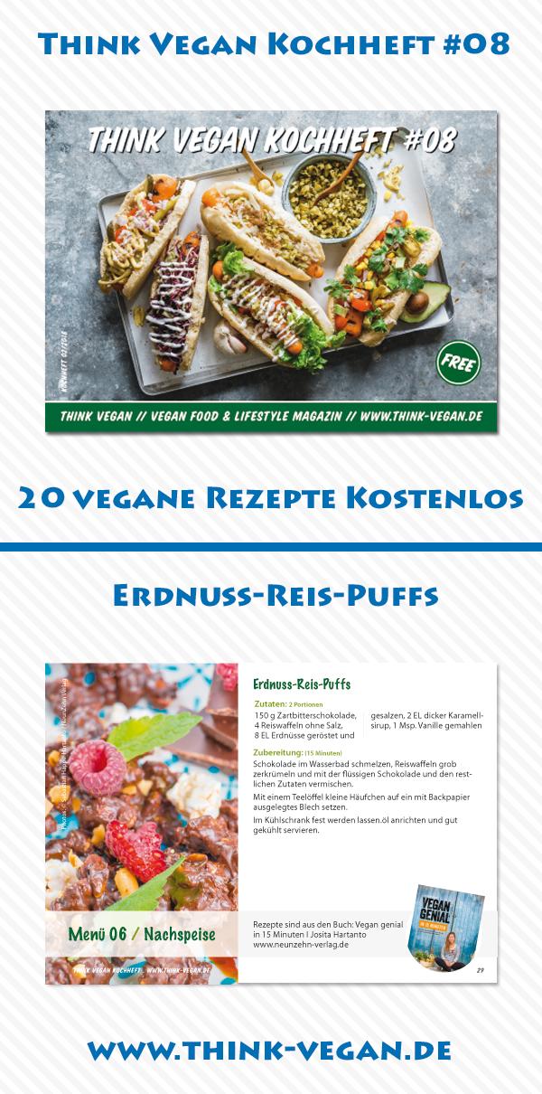 Think Vegan Kochheft 08 Erdnuss Reis Puffs Kostenloses Kochheft Mit 20 Veganen Rezepten Als Pdf Vegane Hauptspeisen Lebensmittel Essen Vegane Vorspeisen