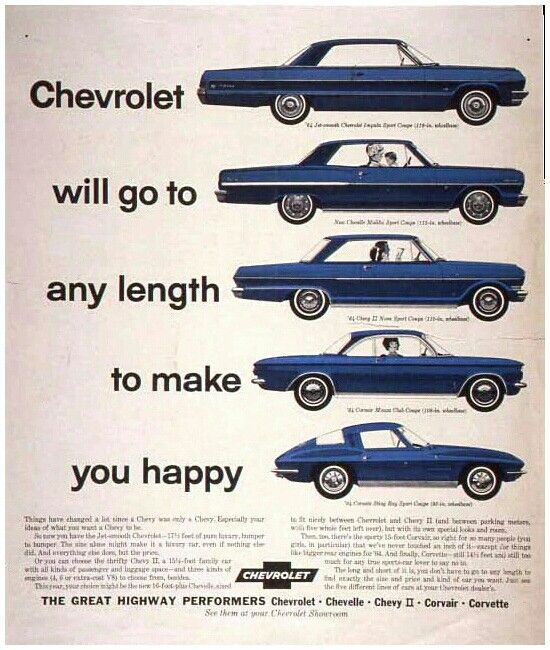 Chevrolet Will Go To Any Length To Make You Happy Chevy Classic Cars Car Ads