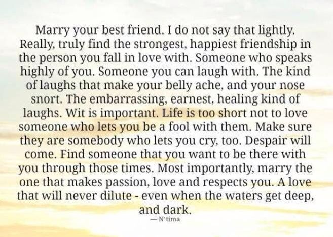 Marry Your Best Friend Love Love Quotes Quotes Quote Marriage Love