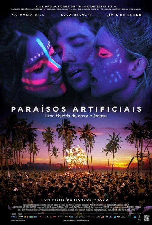 Paraísos Artificiais (2012) Brazil.