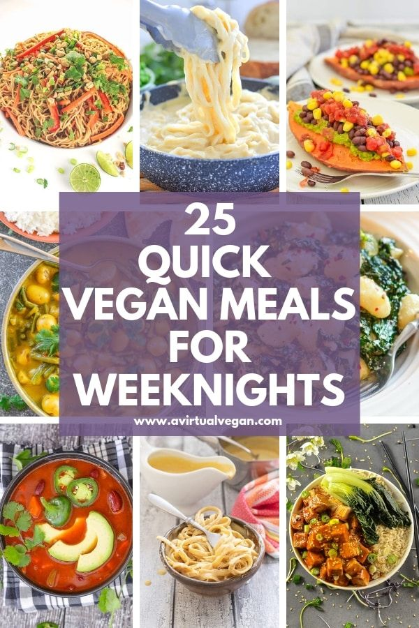 Quick Vegan Meals For Weeknights Vegan Quick Vegan Meals