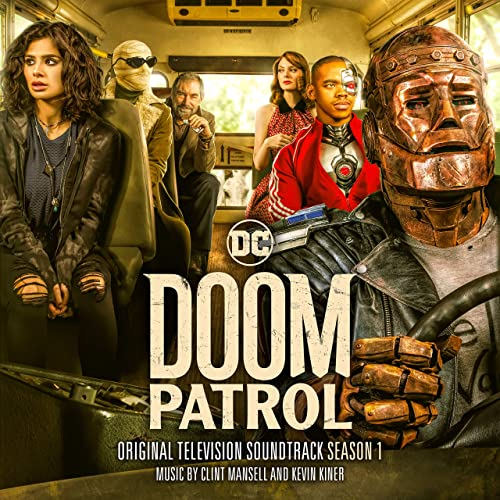 Original Television Picture Soundtrack Ost From The Dc Comics Superhero Series Doom Patrol 2019 The Music Composed By Clint M Doom Patrol Soundtrack Clint