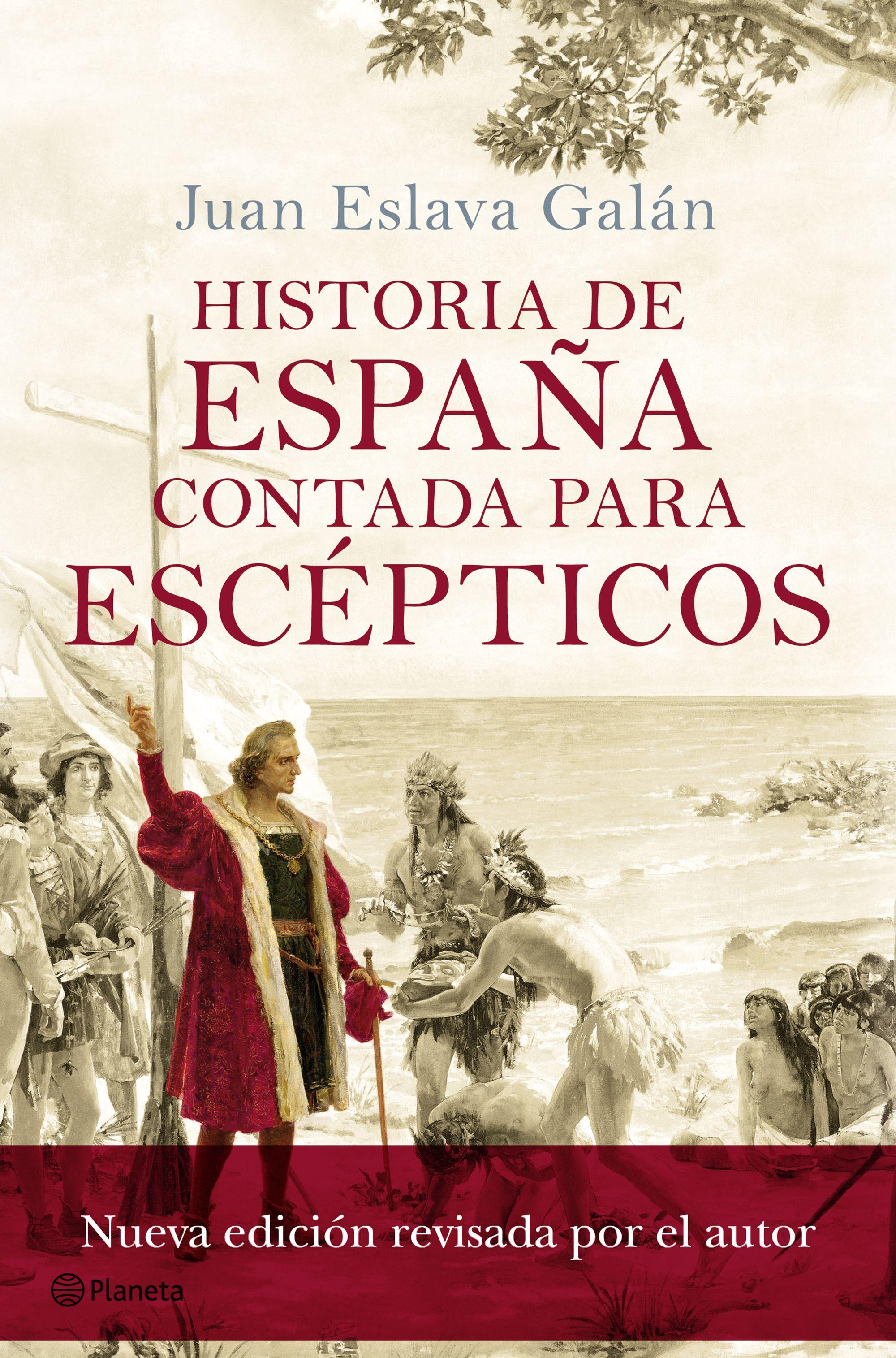 Historia De Espa U00f1a Contada Para Esc U00e9pticos