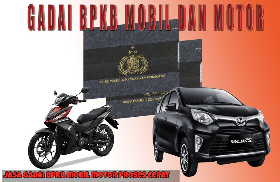 Jasa Gadai Bpkb Mobil Motor Di Tangerang Kendaraan Mobil Motor