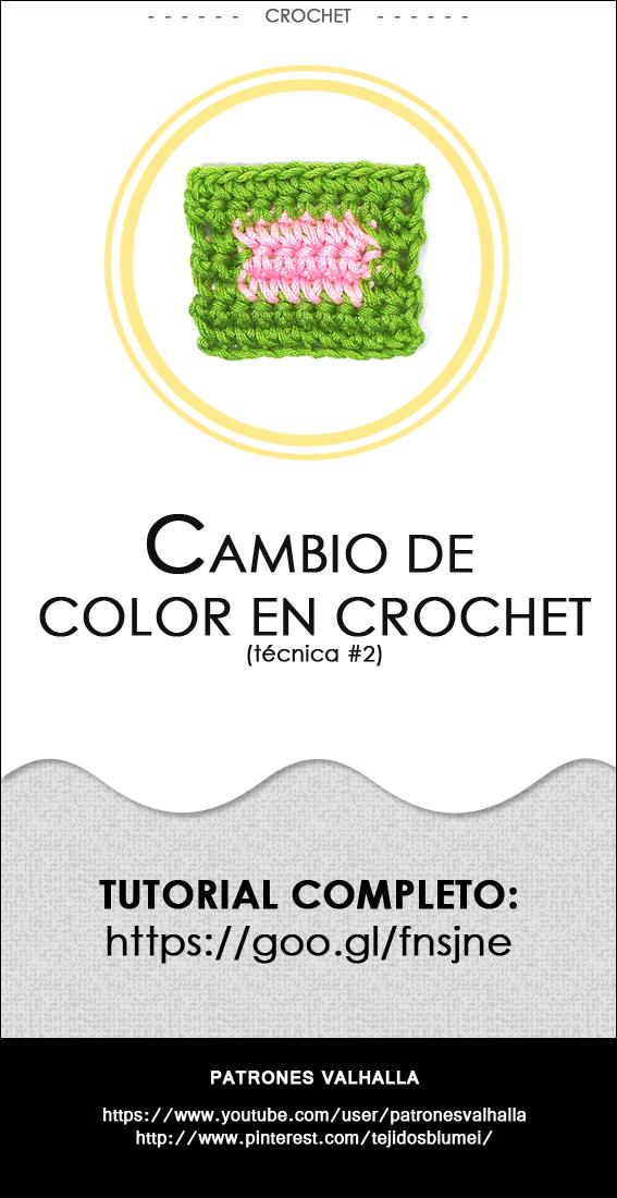 Cómo cambiar de color en Crochet (técnica #2) | PATRONES VALHALLA ...
