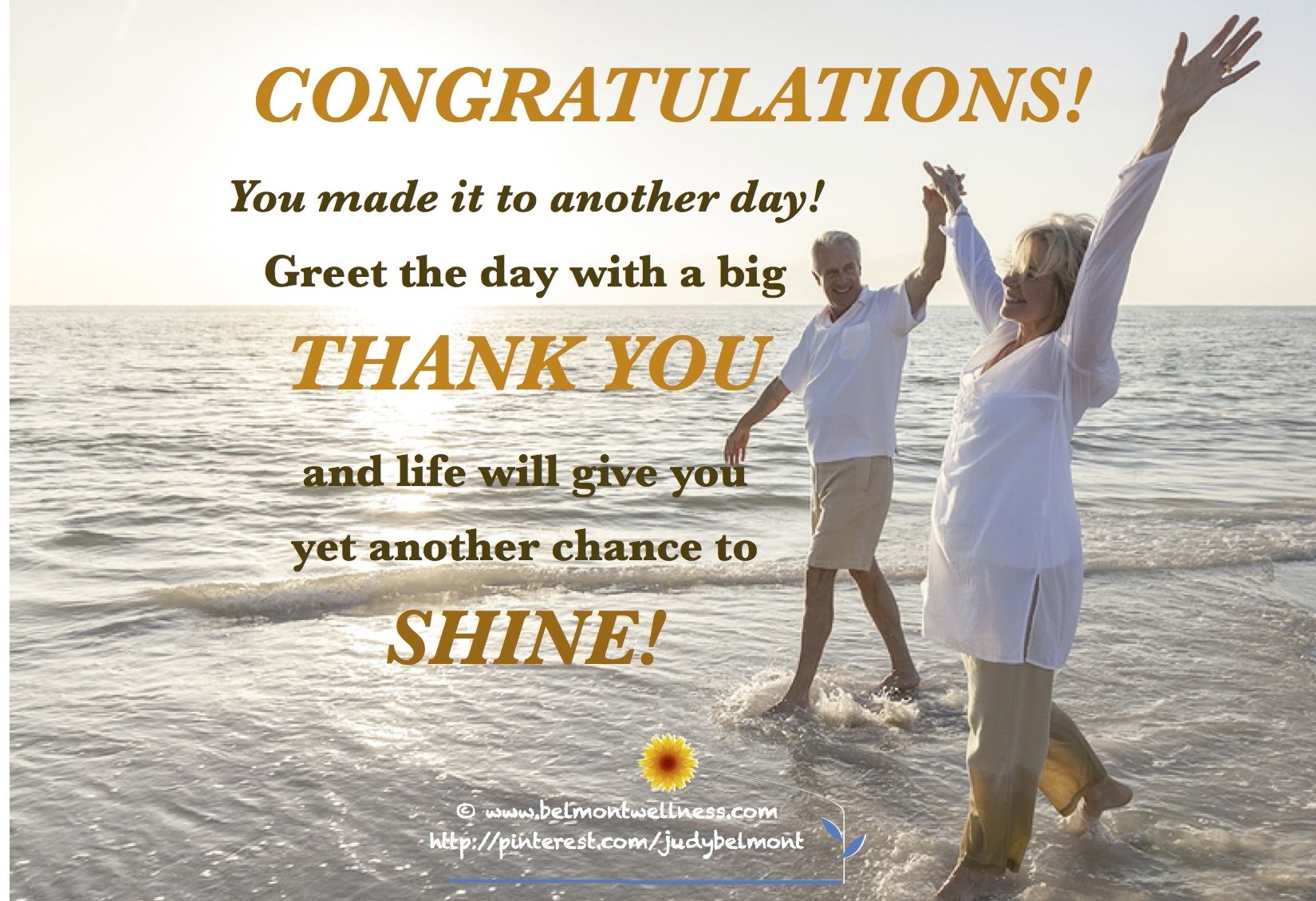 Let Yourself Shine With A Big Thank You To Life