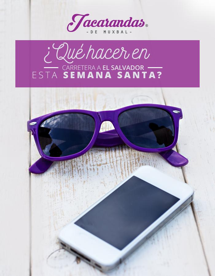¿Qué hacer en carretera a el Salvador esta Semana Santa?