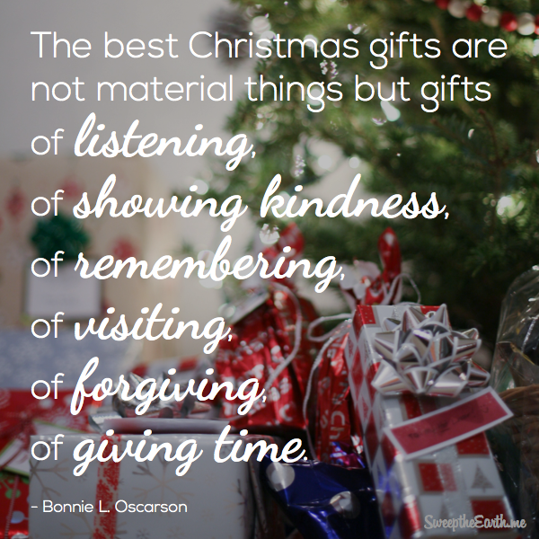 The Best Christmas Gifts Are Not Material Things But Gifts Of Listening Of Showing Kindne Christmas Thoughts Christmas Devotional Spirit Of Christmas Quotes