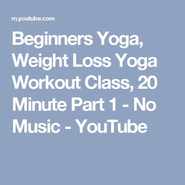 Beginners Yoga, Weight Loss Yoga Workout Class, 20 Minute