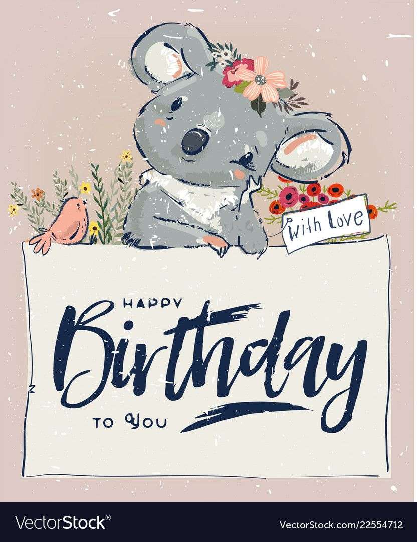 Little Koala Fly With Bird And Flowers Download A Free Preview Or High Quality Adobe I Happy Birthday Greetings Happy Birthday Art Happy Birthday Wishes Cards