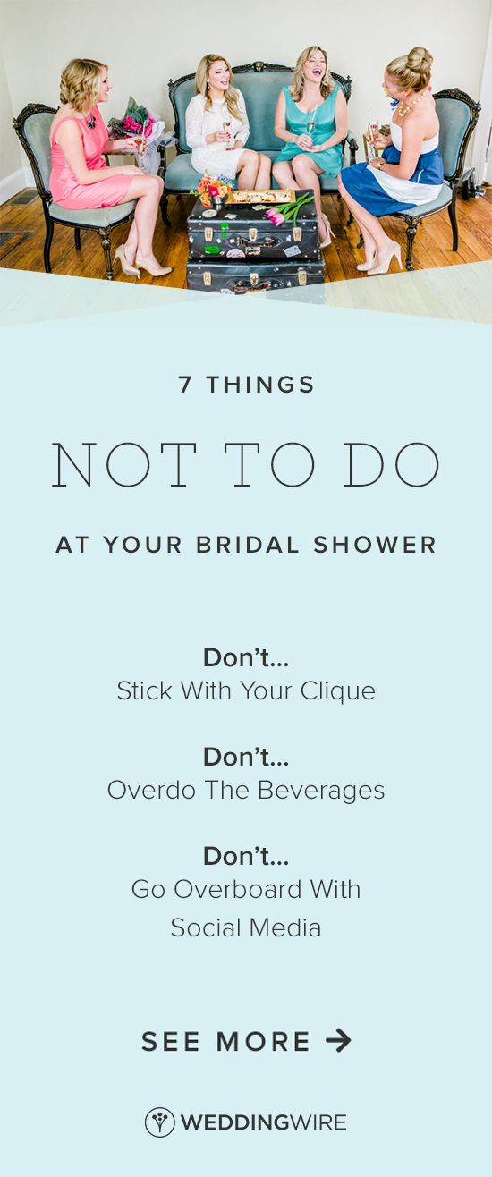 7 Things Not To Do At Your Bridal Shower Bridal Shower Bridal Shower Cocktails Bridal Shower Cakes