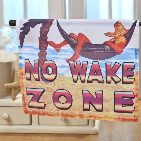 """No Wake Zone"" Garden Flag"