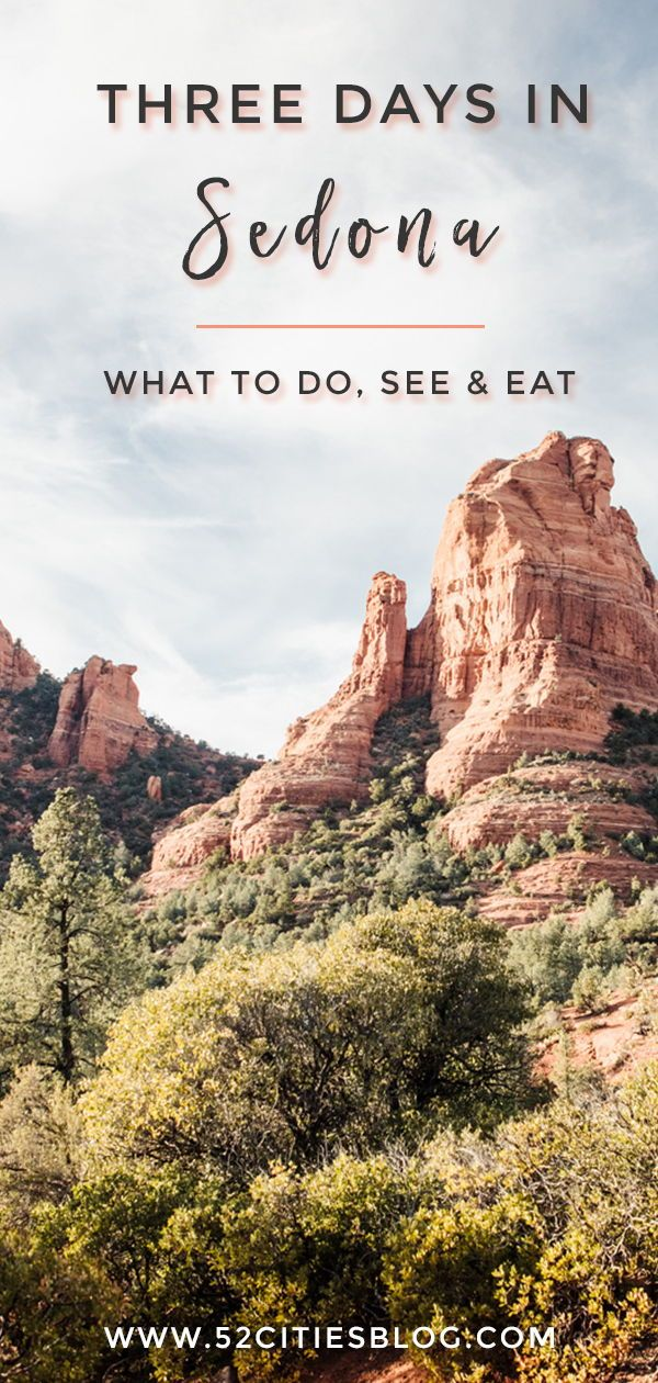 Three days in Sedona, Arizona #ohtheplacesillgo
