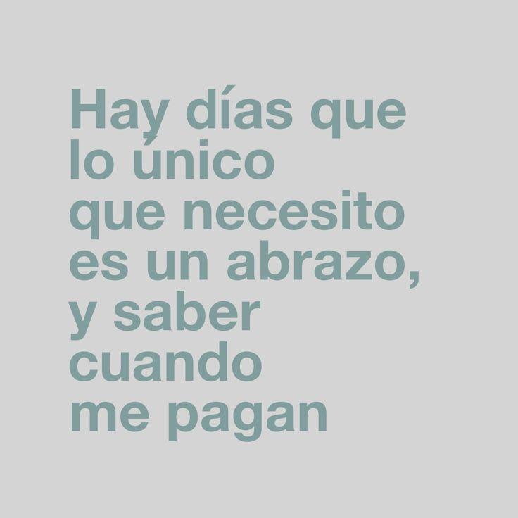 #Quincena, #Pago, #Abrazo,