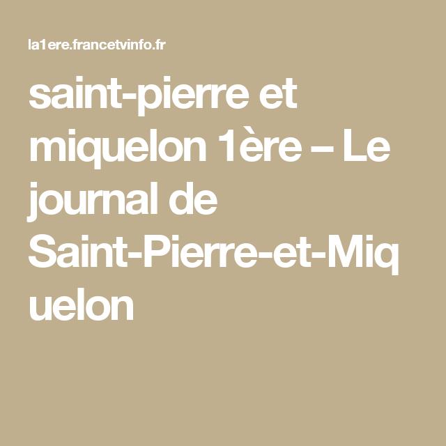 Epingle Par Cm Saint Pierre Et Miquelon 1ere Le Journal