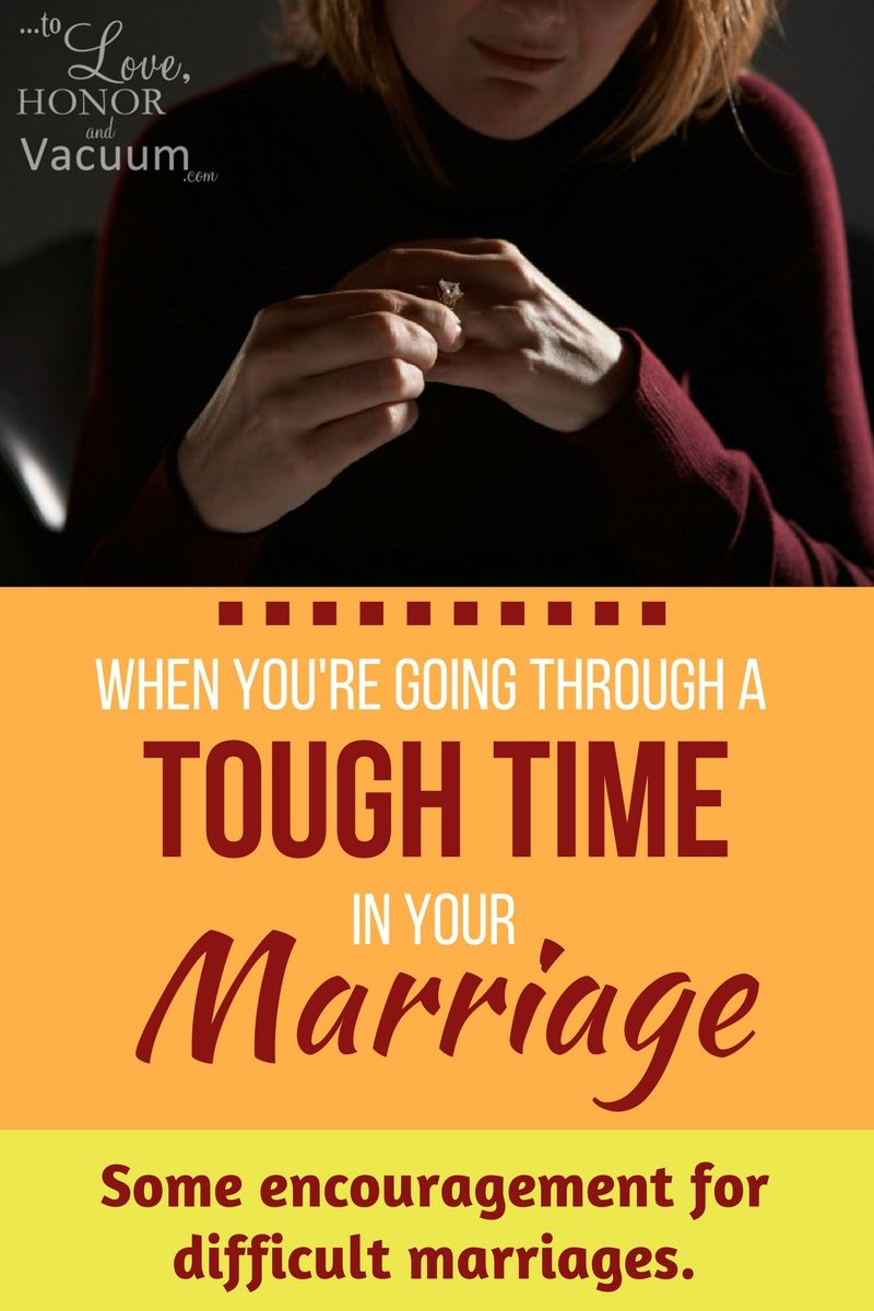 Encouragement for Those in Really Tough Marriages | Until